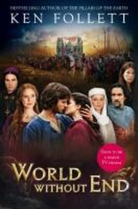 World Without End. TV Tie-In