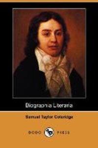 Biographia Literaria (Dodo Press)