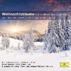 Weihnachtsträume - Die schönste Musik zum Fest
