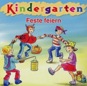 Kindergarten - Feste Feiern
