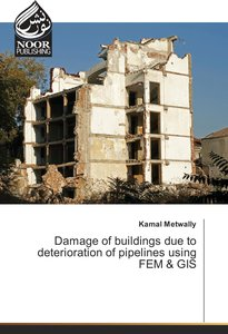 Damage of buildings due to deterioration of pipelines using FEM
