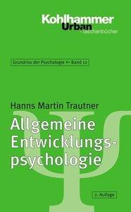 Allgemeine Entwicklungspsychologie