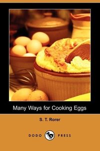Many Ways for Cooking Eggs (Dodo Press)