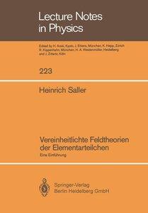 Vereinheitlichte Feldtheorien der Elementarteilchen