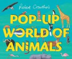 Pop-Up World of Animals