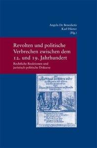 Revolten und politische Verbrechen zwischen dem 12. und 19. Jahr