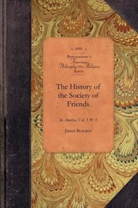 The History of the Society of Friends