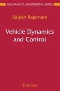 Rajamani, R: Vehicle Dynamics and Control