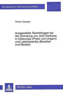 Ausgewählte Rechtsfragen bei der Gründung von Joint Ventures in