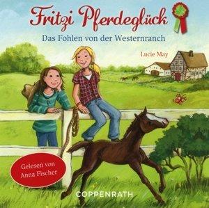 Fritzi Pferdeglück - Das Fohlen von der Westernranch (CD)