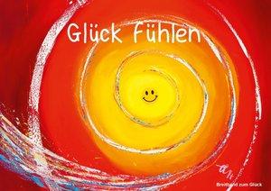 Glück fühlen (Posterbuch DIN A3 quer)