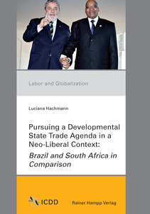 Pursuing a Developmental State Trade Agenda in a Neo-Liberal Con