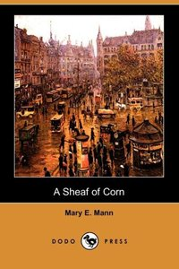 SHEAF OF CORN (DODO PRESS)