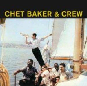 Chet Baker & Crew+9 Bonus Tracks