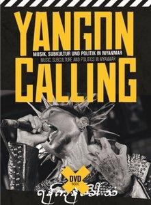 Yangon Calling-Musik,Subkul