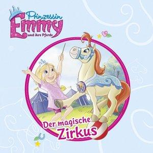 Prinzessin Emmy und ihre Pferde - Der magische Zirkus