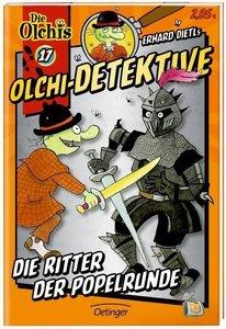 Olchi-Detektive 17. Die Ritter der Popelrunde