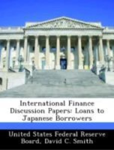 International Finance Discussion Papers: Loans to Japanese Borro