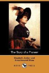The Story of a Pioneer (Dodo Press)