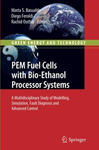 PEM Fuel Cells with Bio-Ethanol Processor Systems