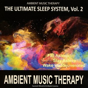 The Ultimate Sleep System,Vol.2: Ambient Music T