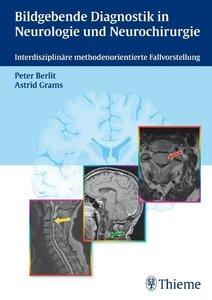 Bildgebende Diagnostik in der Neurologie und Neurochirurgie