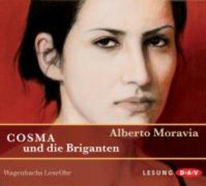 Moravia, A: Cosma und die Briganten/2 CDs