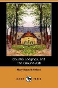 COUNTRY LODGINGS & THE GROUND-
