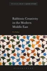 Rabbinic Creativity in the Modern Middle East