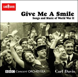 Give me a Smile,The Songs of World War II