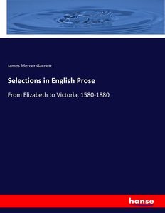 Selections in English Prose