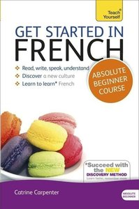 Teach Yourself. Get started in French