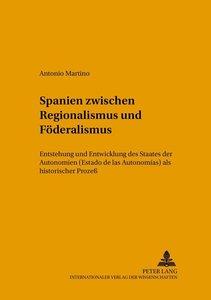 Spanien zwischen Regionalismus und Föderalismus