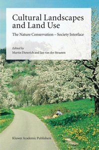Cultural Landscapes and Land Use