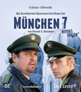 Die schönsten Geschichten rund um München 7