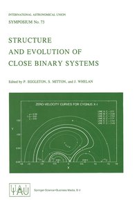 Structure and Evolution of Close Binary Systems