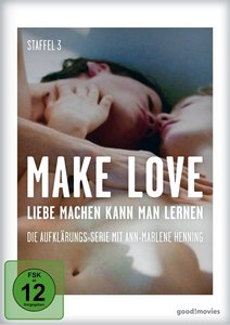 Make Love 3.Staffel