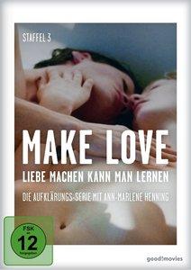 Make Love 3.Staffel