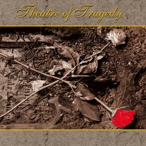 Theatre Of Tragedy (Ltd.Gatefold/Re-Mastered)