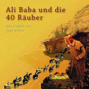 ALI BABA UND DIE 40 RÄUBER (NEU ERZÄHLT)