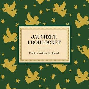 Jauchzet,frohlocket