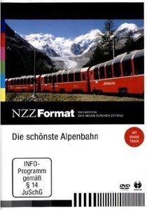 Die schönste Alpenbahn - NZZ Format
