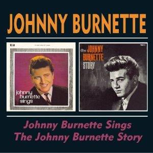 Johnny Burnette Sings/The Johnny Burnette Story