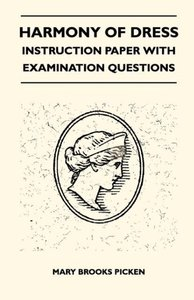 Harmony Of Dress - Instruction Paper With Examination Questions
