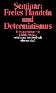 Seminar: Freies Handeln und Determinismus