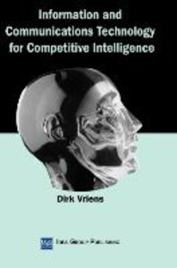 Information and Communications Technology for Competitive Intell