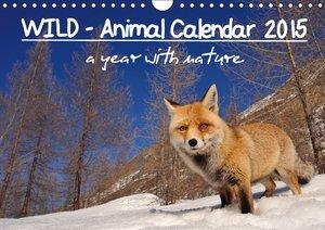 WILD - Animal Calendar 2015 / UK Version (Wall Calendar 2015 DIN