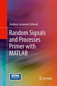 Random Signals and Processes Primer with MATLAB
