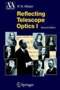 Reflecting Telescope Optics 1