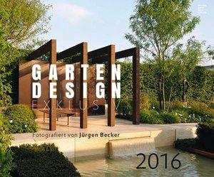 Gartendesign exklusiv 2016